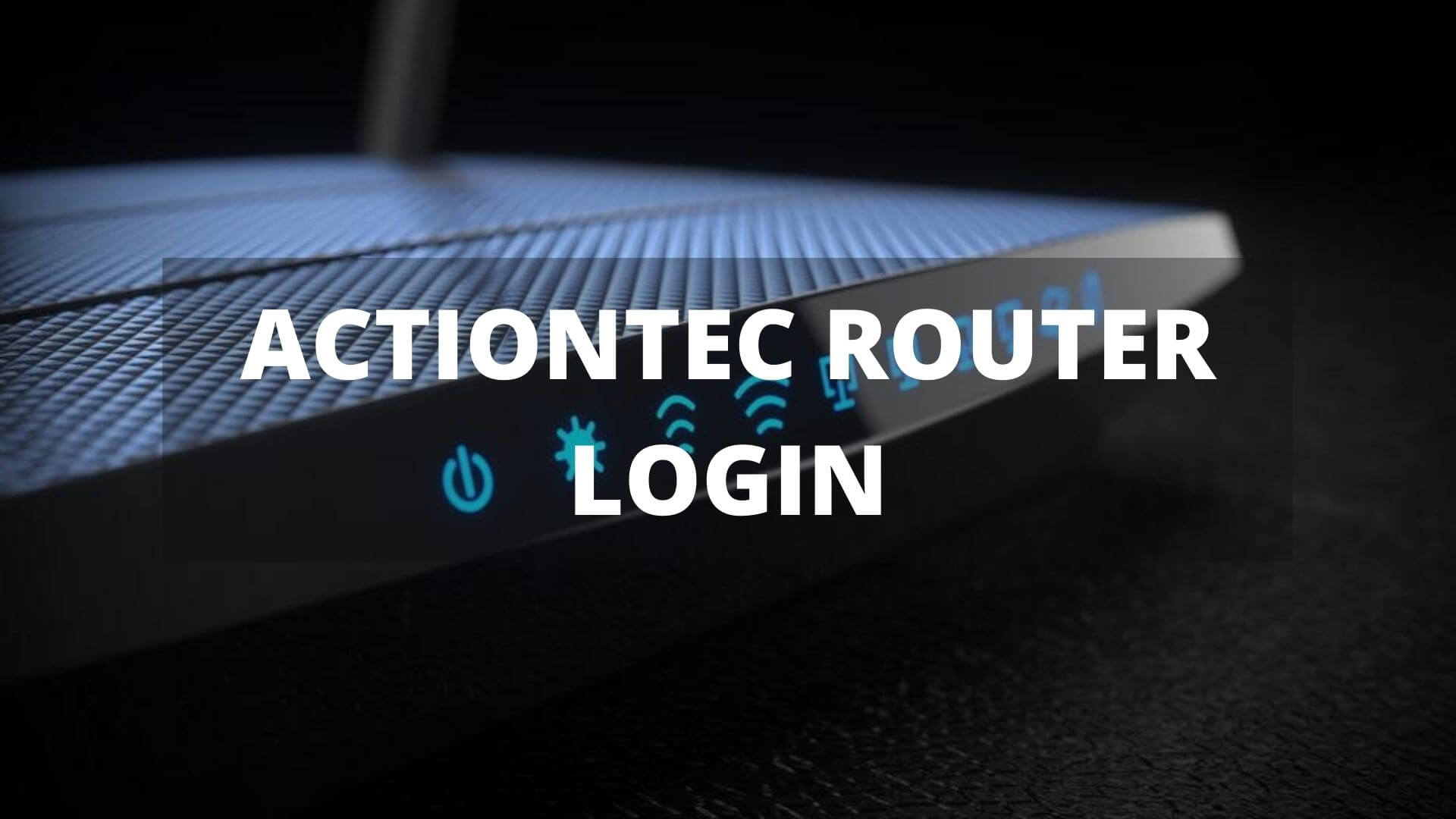 Actiontec Router Login