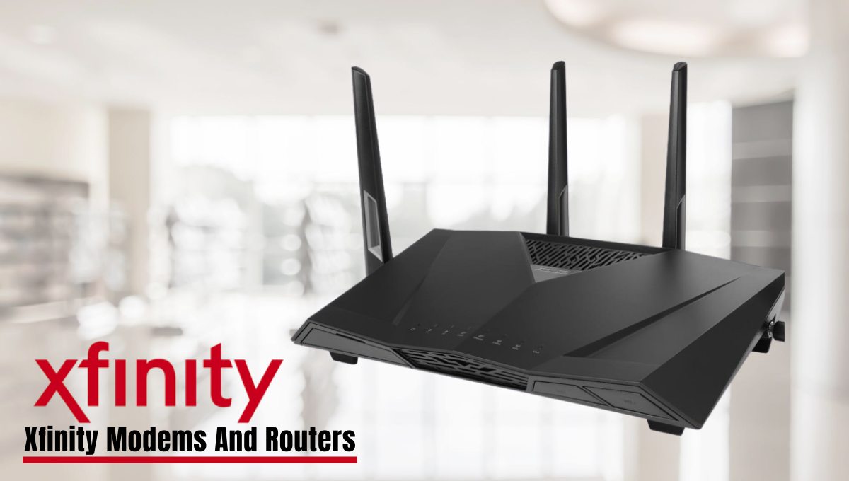 Xfinity Modems and Routers Login
