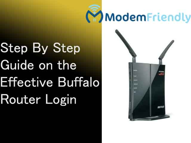 Step By Step Guide on the Effective Buffalo Router Login