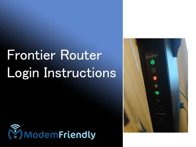 How to Frontier Router Login Instructions