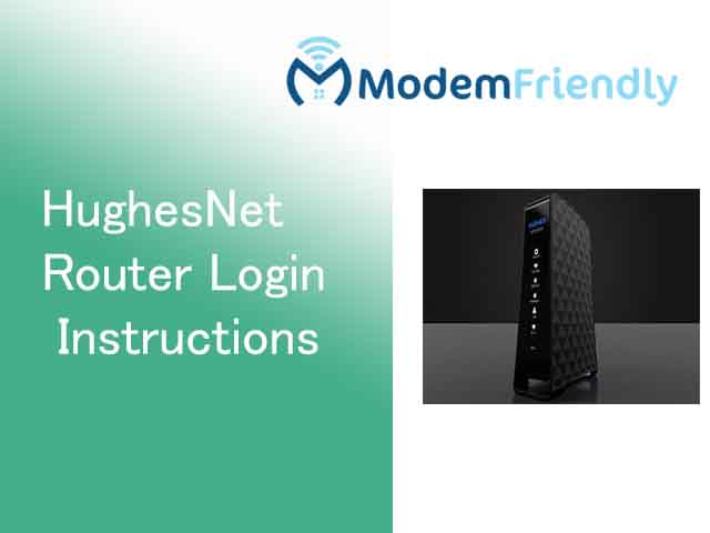 hughesnet Router instructions